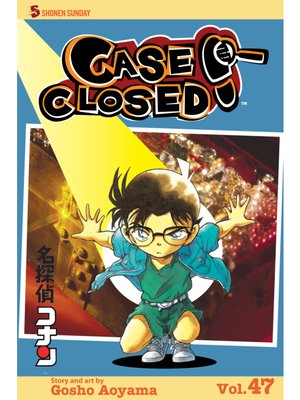 cover image of Case Closed, Volume 47