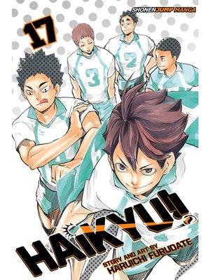 cover image of Haikyu!!, Volume 17