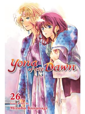 cover image of Yona of the Dawn, Volume 26