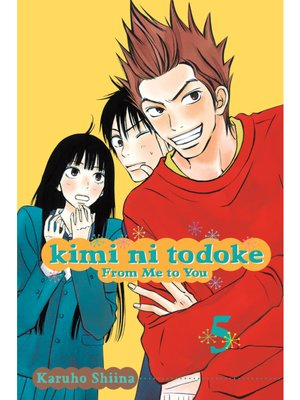 cover image of Kimi ni Todoke: From Me to You, Volume 5