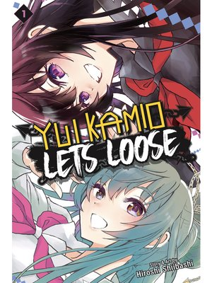 cover image of Yui Kamio Lets Loose, Volume 1