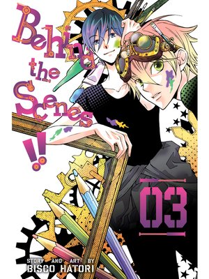 cover image of Behind the Scenes!!, Volume 3