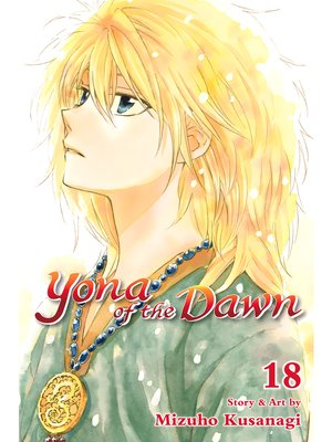 cover image of Yona of the Dawn, Volume 18