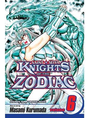 cover image of Knights of the Zodiac (Saint Seiya), Volume 6