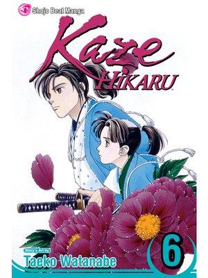 cover image of Kaze Hikaru, Volume 6