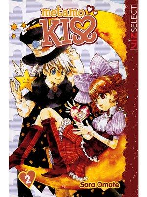 cover image of Metamo Kiss, Volume 2