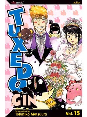 cover image of Tuxedo Gin, Volume 15