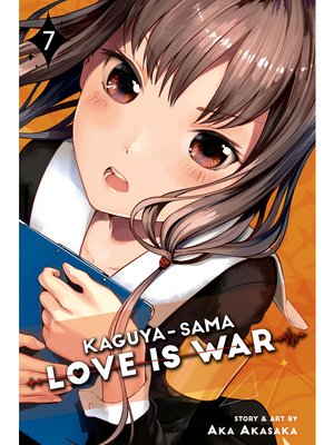 cover image of Kaguya-sama: Love Is War, Volume 7