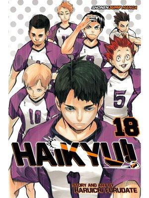 cover image of Haikyu!!, Volume 18