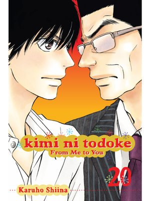 cover image of Kimi ni Todoke: From Me to You, Volume 20