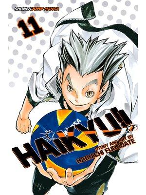 cover image of Haikyu!!, Volume 11
