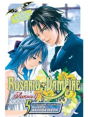 cover image of Rosario+Vampire: Season II, Volume 5