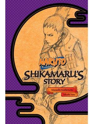 cover image of Naruto: Shikamaru's Story