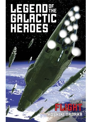 cover image of Legend of the Galactic Heroes, Volume 6