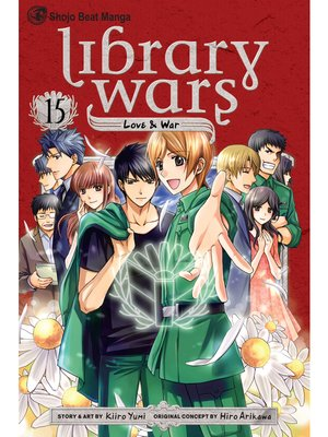 cover image of Library Wars: Love & War, Volume 15