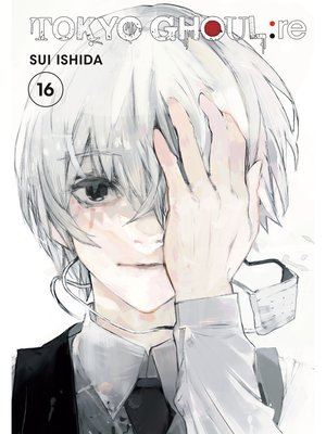 cover image of Tokyo Ghoul: re, Volume 16