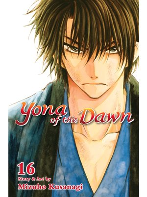 cover image of Yona of the Dawn, Volume 16
