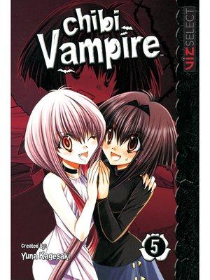 cover image of Chibi Vampire, Volume 5