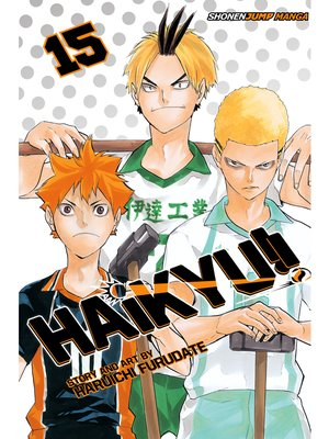 cover image of Haikyu!!, Volume 15