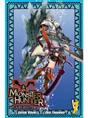 cover image of Monster Hunter: Flash Hunter, Volume 7