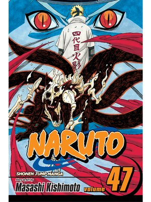cover image of Naruto, Volume 47