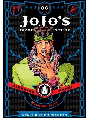 cover image of JoJo's Bizarre Adventure: Part 3 - Stardust Crusaders, Volume 6