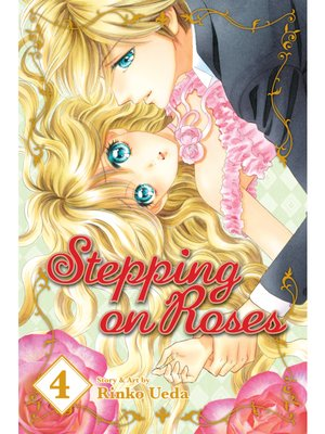 cover image of Stepping on Roses, Volume 4