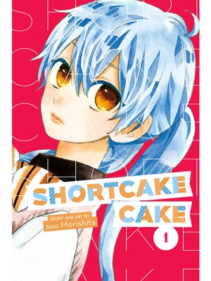 cover image of Shortcake Cake, Volume 1