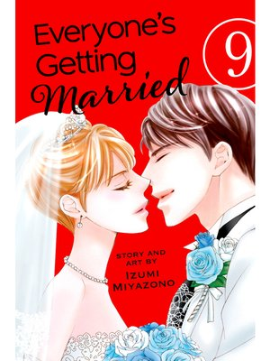 cover image of Everyone's Getting Married, Volume 9