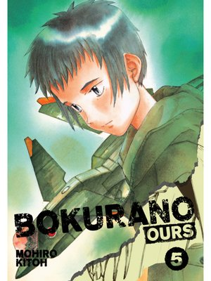 cover image of Bokurano: Ours, Volume 5