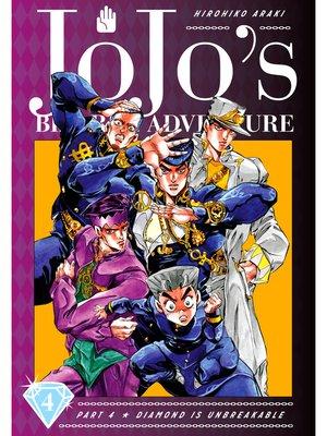 cover image of JoJo's Bizarre Adventure: Part 4 - Diamond Is Unbreakable, Volume 4