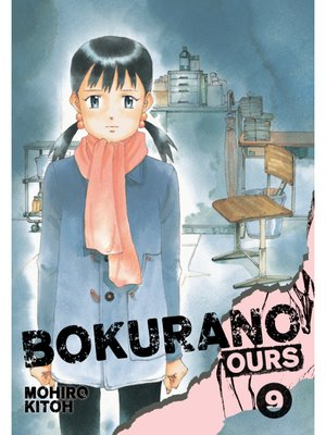 cover image of Bokurano: Ours, Volume 9