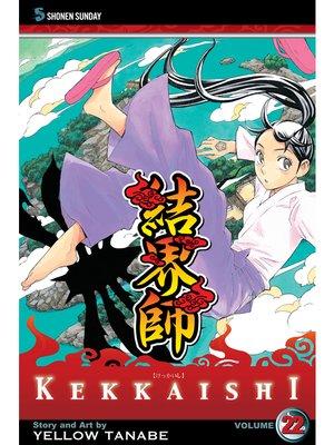 cover image of Kekkaishi, Volume 22
