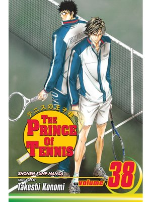 cover image of The Prince of Tennis, Volume 38