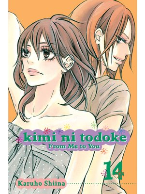 cover image of Kimi ni Todoke: From Me to You, Volume 14