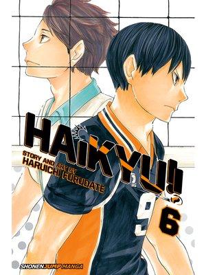 cover image of Haikyu!!, Volume 6