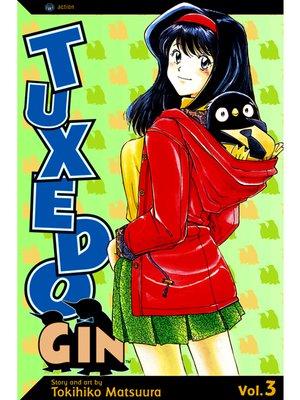 cover image of Tuxedo Gin, Volume 3