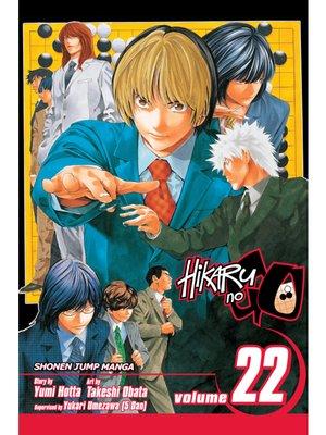 cover image of Hikaru no Go, Volume 22