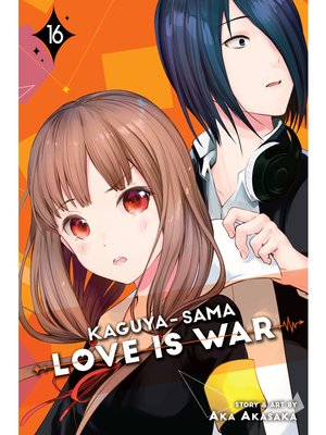 cover image of Kaguya-sama: Love Is War, Volume 16
