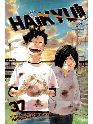 cover image of Haikyu!!, Volume 37