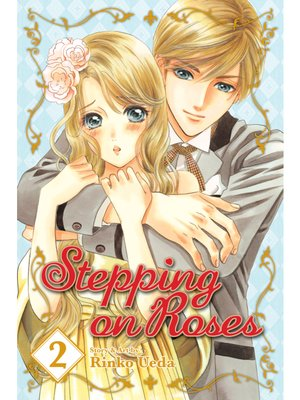 cover image of Stepping on Roses, Volume 2