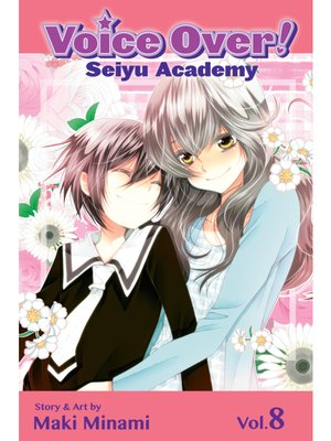 cover image of Voice Over!: Seiyu Academy, Volume 8