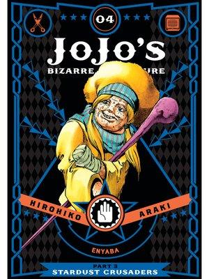 cover image of JoJo's Bizarre Adventure: Part 3 - Stardust Crusaders, Volume 4