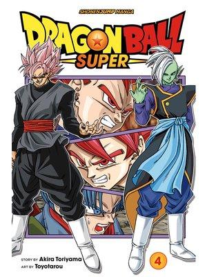 cover image of Dragon Ball Super, Volume 4