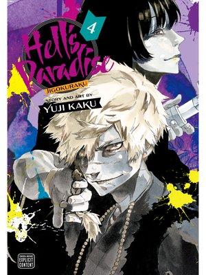 cover image of Hell's Paradise: Jigokuraku, Volume 4