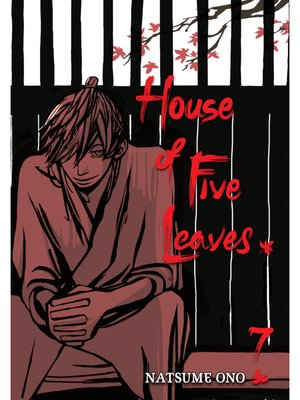 cover image of House of Five Leaves, Volume 7