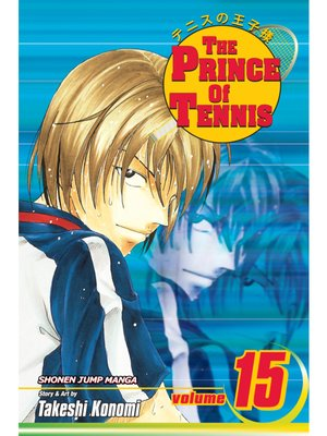 cover image of The Prince of Tennis, Volume 15