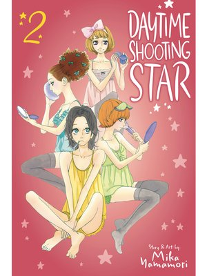 cover image of Daytime Shooting Star, Volume 2