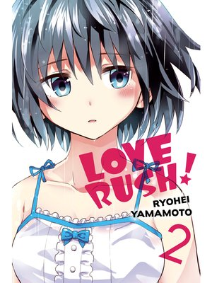 cover image of LOVE RUSH!, Volume 2