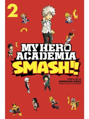 cover image of My Hero Academia: Smash!!, Volume 2